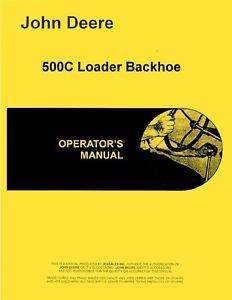 John Deere 500C Loader Backhoe Operators Manual | eBay