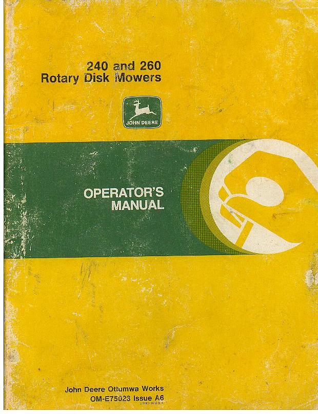 John Deere Mower Rotary Disk Mower 240 & 260 Operators Manual