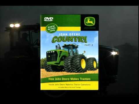 John Deere Country Part 3 How John Deere Makes Tractors - YouTube