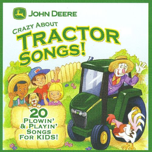 John Deere: Crazy About Tractor Songs - Various Artists | Songs ...