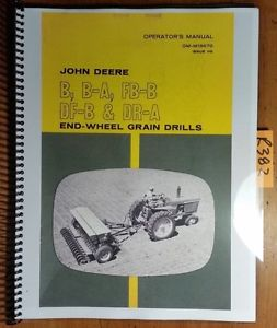 John-Deere-B-B-A-FB-B-DF-B-DR-A-End-Wheel-Grain-Drill-Owner-Operator ...