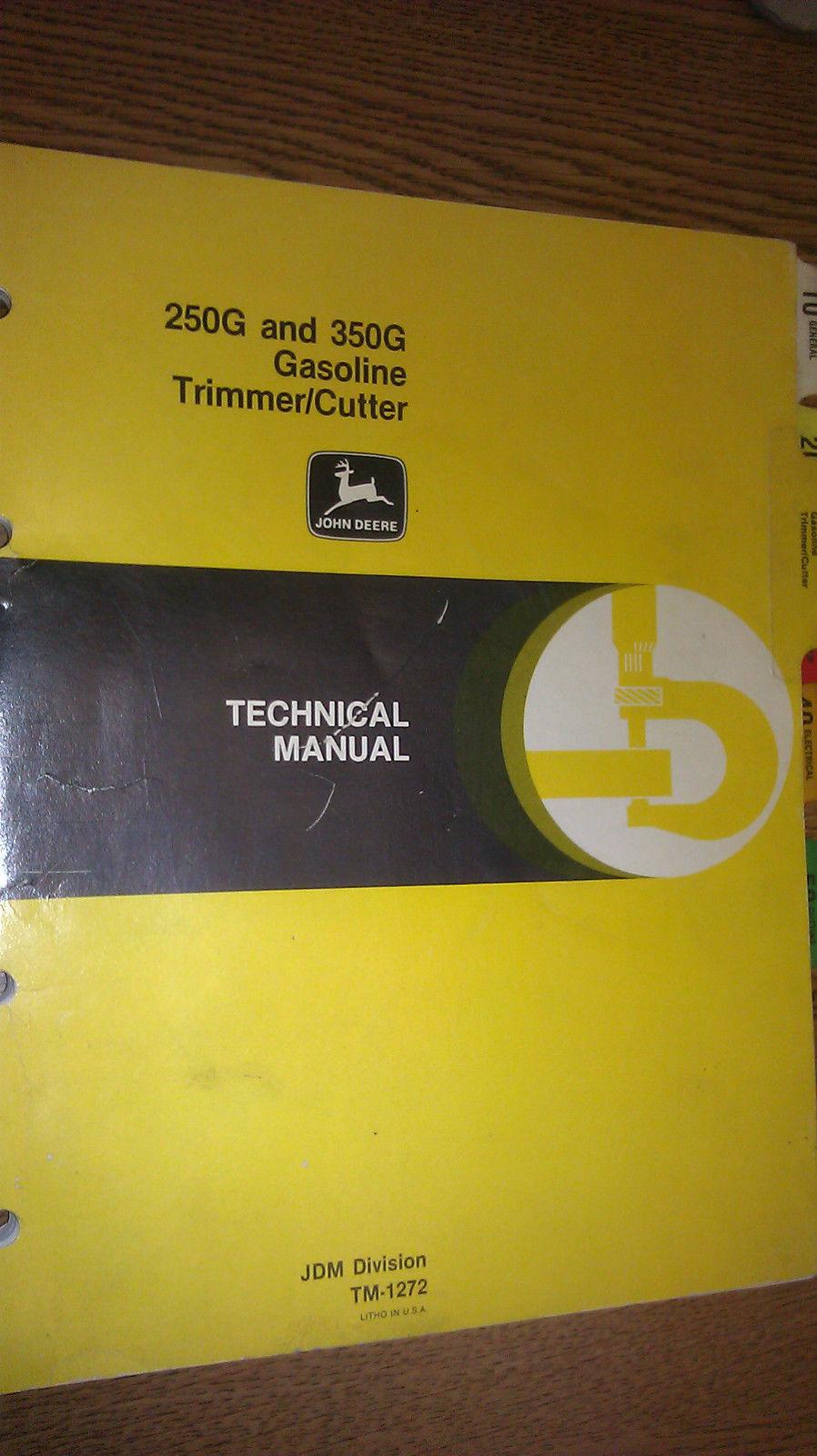 JOHN DEERE 250G AND 350G GASOLINE TRIMMER / CUTTER ...