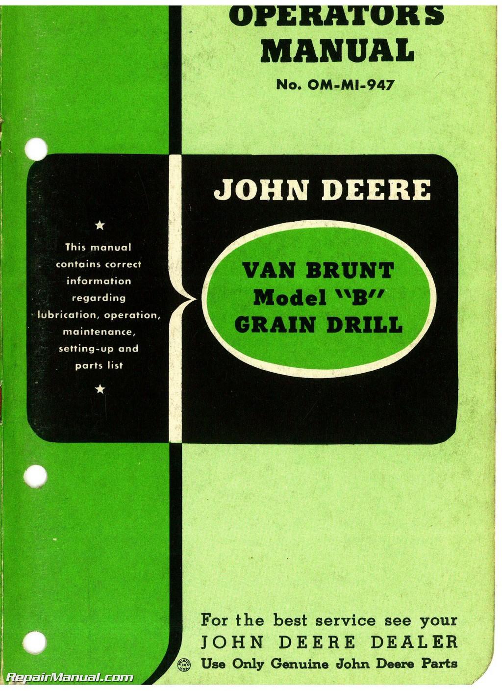 John Deere Van Brunt Model B Grain Drill Operators Manual ...