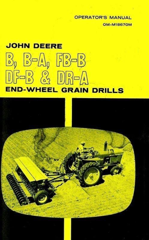 John Deere B B-A BA FB-B FBB DF-B DR-A End-Wheel Grain ...