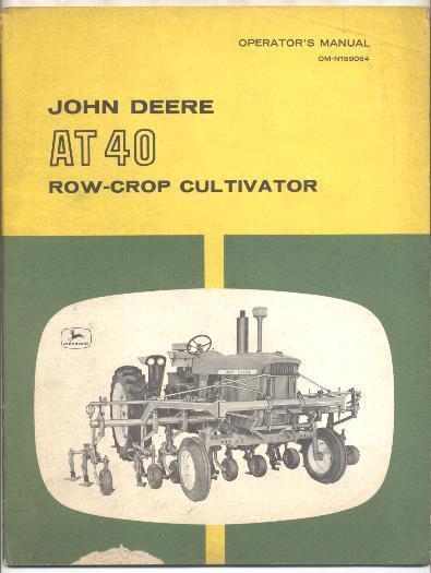 John Deere AT 40 Row-Crop Cultivator Manual | eBay