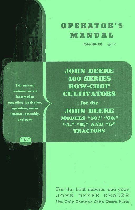 JOHN DEERE 400 Cultivator 50 60 A B G Operators Manual | eBay