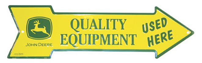 John Deere Arrow Sign Quality Equipment