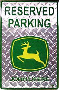 Tin Sign: Reserved Parking John Deere Silver Diamond Sign M449