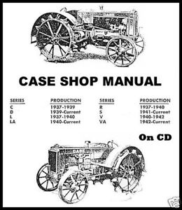 JI-Case-Tractors-C-D-L-LA-R-S-V-VA-RC-SC-VC-DC-VAC-Shop-Service-Repair ...