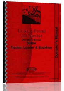International Harvester 3600A Industrial Tractor Operators Manual ...