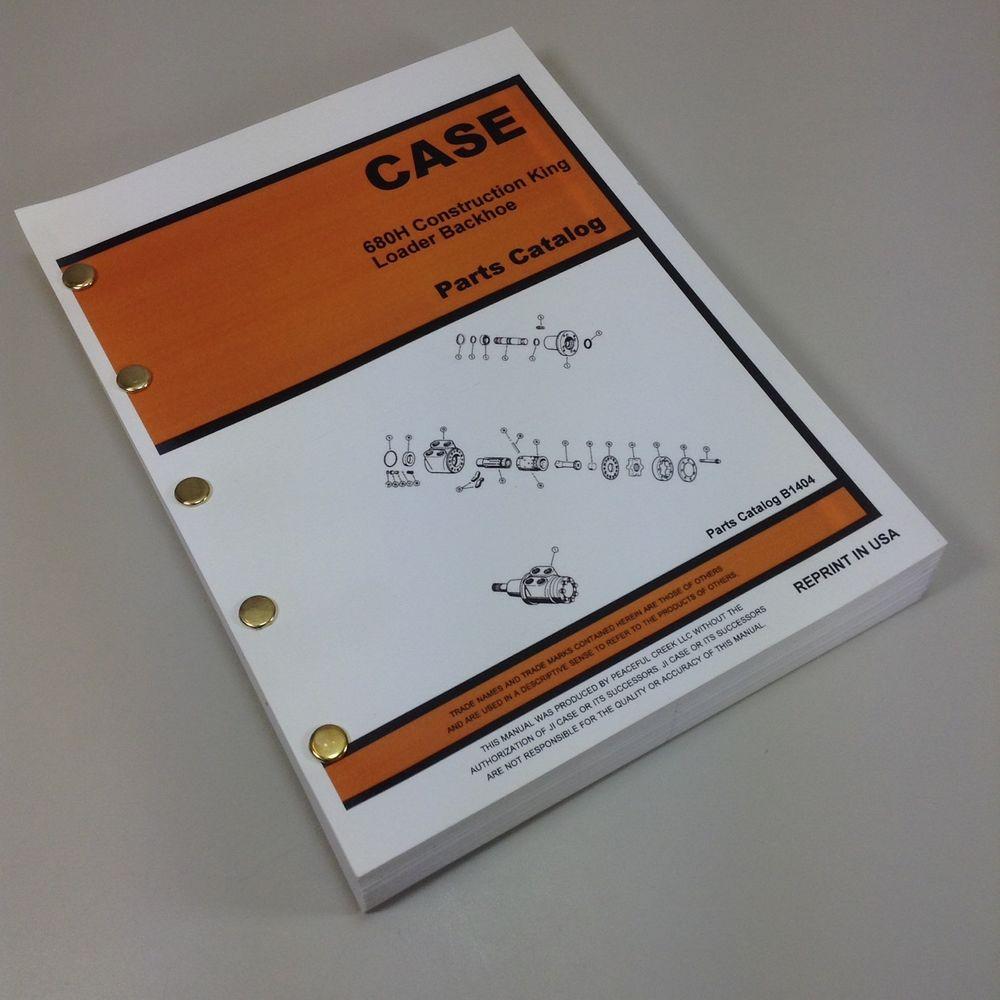 CASE 680H CK CONSTRUCTION KING BACKHOE PARTS MANUAL CATALOG ...