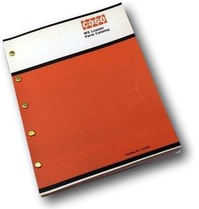 Case Model 22 Loader For 430 440 Wheel Tractors Parts Catalog ...